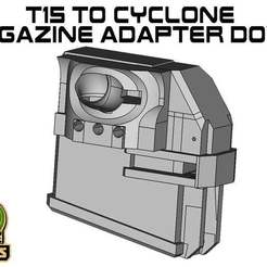 T15_CY_DOWN.jpg Download free STL file T15 cyclone Magazine Adapter down • 3D print model, UntangleART