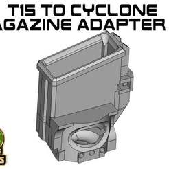 T15_CY_Top.jpg Download free STL file T15 cyclone Magazine Adapter top • Object to 3D print, UntangleART
