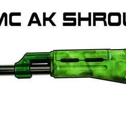 TMC-AK-SHROUD.jpg Download free STL file Tippmann TMC AK 47 74 SHROUD paintball magfed • 3D printing object, UntangleART