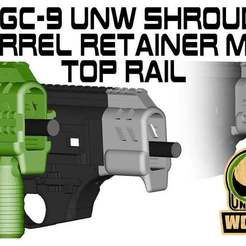 UNW_BR_shroud_HR.jpg Download free 3MF file FGC-9 UNW Shroud set with top rail • 3D print model, UntangleART