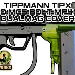 Download free 3D printer designs Tippmann TIPX to MCS BOLT or Blizzard Adapter MP40 DC edition, UntangleART