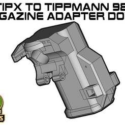 TIPX_TIP98_B.jpg Download free STL file Tippmann TiPX to tippmann 98 Mag Adapter down • 3D printable template, UntangleART