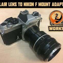Télécharger fichier STL gratuit lomo Belair à l'adaptateur pour monture Nikon F • Objet pour impression 3D, UntangleART