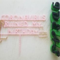 Download 3D printing models CAKE TOPPER CORONAVIRUS RUINED MY BIRTHDAY (woman), IDEAS3D