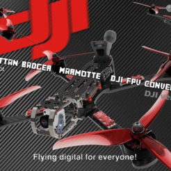 Armattan Badger dji PIC1.png Download STL file DJI FPV - ARMATTAN BADGER-MARMOTTE - DJI CONVERSION KIT • 3D printer model, bopiloot