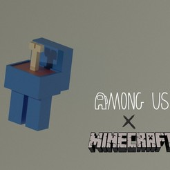Among us x Minecraft 1 1.jpg Download STL file Among us X Minecraft • 3D print object, Tabulador