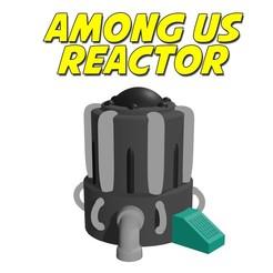 reactor.jpg Télécharger fichier OBJ PARMI NOUS - RÉACTEUR • Objet pour imprimante 3D, aprendolol