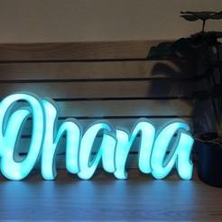 OhanaON.jpg Download STL file Ohana sign lamp • 3D print template, garcaproject