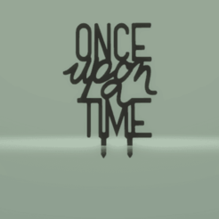 c1.png Download STL file cake topper once upon a time • Design to 3D print, nina_hynes