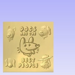Download free 3D printer designs Dogs are the best people, cult99