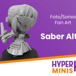 Download free STL file Chibi Saber Alter • 3D print model, HyperMiniatures