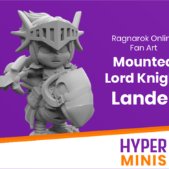 Download free 3D printer templates Chibi Lord Knight Lander | Ragnarok Online Fan Art, HyperMiniatures