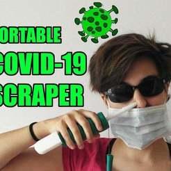 Download free 3D printer designs Portable Covid-19 Scraper, peluchitoanonimo