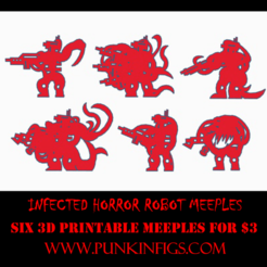 Infected Horrors Robots.png Download STL file Infected Horror Robots Meeple Pack • 3D printing model, Ellie_Valkyrie