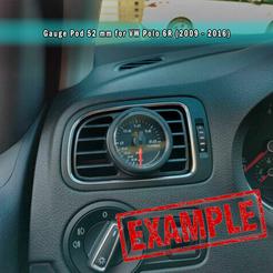 VW Polo 6R - 5.png Download STL file VW Polo 6R (2009-2016) Gauge Pod 52 mm (Ventilation Support) • Design to 3D print, OWLPerformance