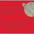 Download free 3D printer model Don't Panic - Hitchhikers Guide to the Galaxy Plaque, TheAwkwardBanana