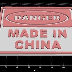 dangerchina.jpg Télécharger fichier STL Danger made in China plaque • Plan imprimable en 3D, miranda77mr
