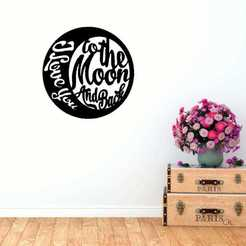 Download 3D printer designs Silhouette I love you from here to the moon and back, Ruth_97