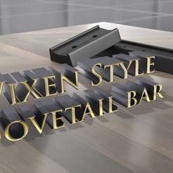 Download free 3D printer designs Vixen Style Dovetail, skippy111taz