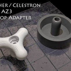 Az3FlatTop1.jpg Download free STL file Skywatcher/Celestron AZ3 Flat Top Adapter • 3D printable design, skippy111taz