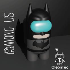 Descargar archivo STL AMONG US ( Batman) • Objeto imprimible en 3D, Cleontec_EC