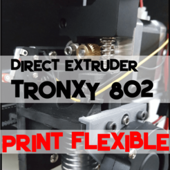 Download free 3D printing files Tronxy p802e Direct Extruder X-Carriage, trg3dp