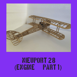 Nieuport part1.png Télécharger fichier STL Nieuport 28 Partie 1 • Design imprimable en 3D, FenixYeshua