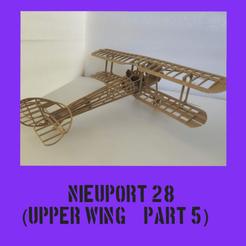 Nieuport part5.png Télécharger fichier STL Nieuport 28 Partie 5 • Plan imprimable en 3D, FenixYeshua