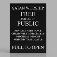 Snag_660bdef.png Download STL file Satan Worship TARDIS Sign Pull to Open • 3D printer model, superherodiy