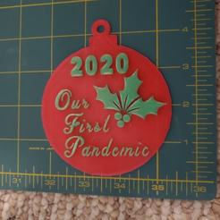 2020OurFirstPandemicXmasTreeOrnament.jpg Download STL file 2020 Our First Pandemic Xmas Tree Ornament • Model to 3D print, HostagePotatoChips
