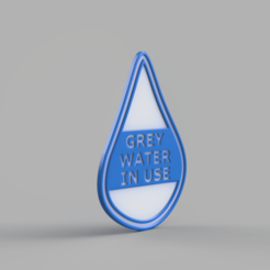 Grey_Water_Render.png Download free GCODE file Grey Water in Use Sign • 3D printing design, TaylorsMake