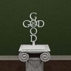 God-Is-Good.jpg Télécharger fichier STL gratuit Dieu est une bonne croix • Modèle imprimable en 3D, AwesomeA