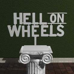 how.jpg Download free STL file Hell on Wheel Logo • 3D printable design, AwesomeA