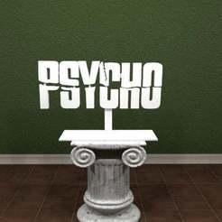 PSYCHO-Logo.jpg Télécharger fichier STL gratuit Logo PSYCHO • Design à imprimer en 3D, AwesomeA