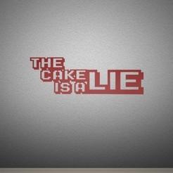 Cake-Lie-Wallart.jpg Télécharger fichier STL Le gâteau est un mensonge - Art mural. • Plan imprimable en 3D, AwesomeA