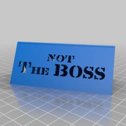 Imprimir en 3D gratis no el jefe, el jefe. El puesto de escritorio., syzguru11