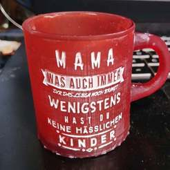 Download free 3D printer model MUG Mama - a loving cup / mothers day Muttertag, syzguru11