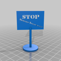 Download free STL file stop-species-inequality, syzguru11