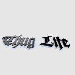 Download free 3D printer templates Thug Life Logo, Sponge