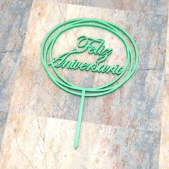 T_D_Feliz Aniversario_001.jpg Télécharger fichier STL TOPPER CAKE/CARTEL TORTA. Joyeux anniversaire_001 • Plan à imprimer en 3D, Centenario3D