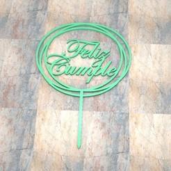 D_Feliz Cumple_001.jpg Télécharger fichier STL Topper Cake/Cartel Torta. Joyeux anniversaire_001 • Plan à imprimer en 3D, Centenario3D