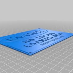 """Télécharger modèle 3D gratuit Panneau """"PAS D'OUTILS PRÊTÉS, hitchabout"""