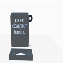 just clean your hands. _ Tinkercad - Google Chrome 18_04_2020 14_12_18.png Télécharger fichier STL covid-19 cleaning • Objet pour imprimante 3D, billy_and_co_official