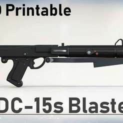 Descargar modelos 3D gratis SW DC-15s Blaster Rifle (Antigua versión 3.0), Jetstorm-3D
