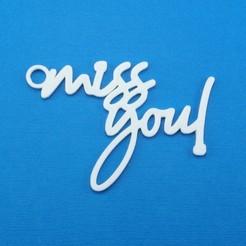 Descargar archivos 3D Miss You Gift Tag, CBDesigns