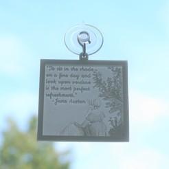 JaneAustenVerdureQuoteLithophaneWindowHanging3DPrintWindowImage1.jpg Download STL file Jane Austen Watercolour Verdure Quote Lithophane Window Hanging • 3D printing template, CBDesigns