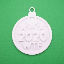2020WTFChristmasBaubleOrnamentWithJumpring3DPrintPhoto.jpg Download STL file Christmas Ornament - 2020 WTF Bauble  • Object to 3D print, CBDesigns