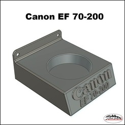 Lensholder_Canon_EF70-200_01.jpg Télécharger fichier STL Porte-objectif Canon EF 70-200 • Objet pour imprimante 3D, TobbesCustomDesign