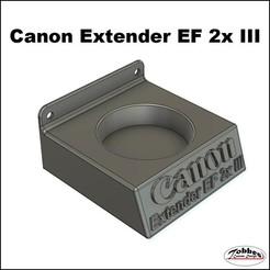 Lensholder_Canon_Extender EF 2x_01.jpg Télécharger fichier STL Prolongateur d'objectif Canon EF 2x III • Modèle imprimable en 3D, TobbesCustomDesign