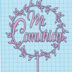 COMUNION.png Download STL file Topper My communion • 3D printing object, 3dnekochea